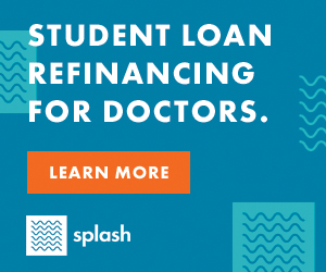 doctor student loan refinancing splash