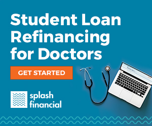 Splash Financial Student Loan Refinancing for Doctors