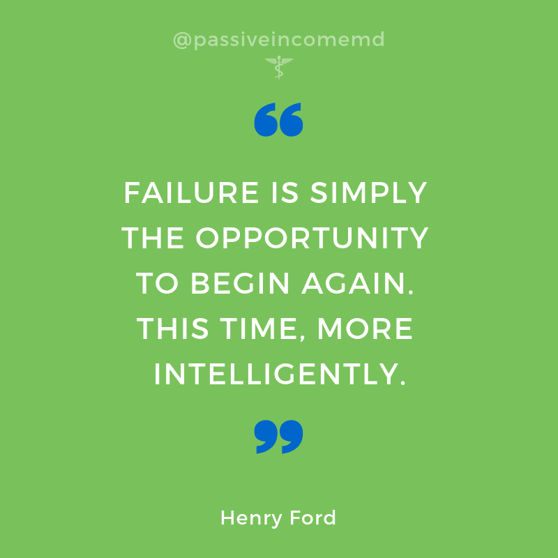 FAILURE IS SIMPLY THE OPPORTUNITY TO BEGIN AGAIN. THIS TIME, MORE INTELLIGENTLY.
