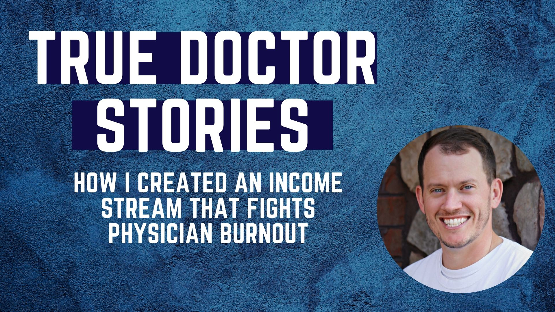 How I created an income stream that fights physician burnout. A q and a on Jimmy Turner, also known as The Physician Philosopher, as featured on Passive Income MD blog