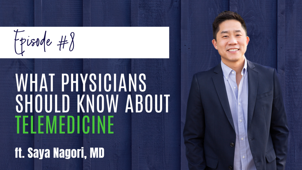 What Physicians Should Know About Telemedicine ft. Saya Nagori, MD Dr. Saya Nagori shares the ins and outs of telemedicine, how its adoption is accelerating due to COVID-19, and discusses opportunities for physicians to participate in this rapidly evolving technology.