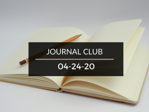 Journal Club 4-24-20