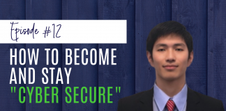 "How to Become and Stay ""Cyber Secure"" feat. Kayee Tong"