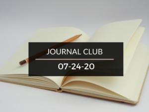 Journal Club 7-24-20