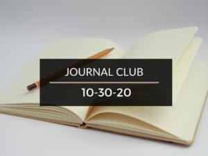 Journal Club 10-30-20