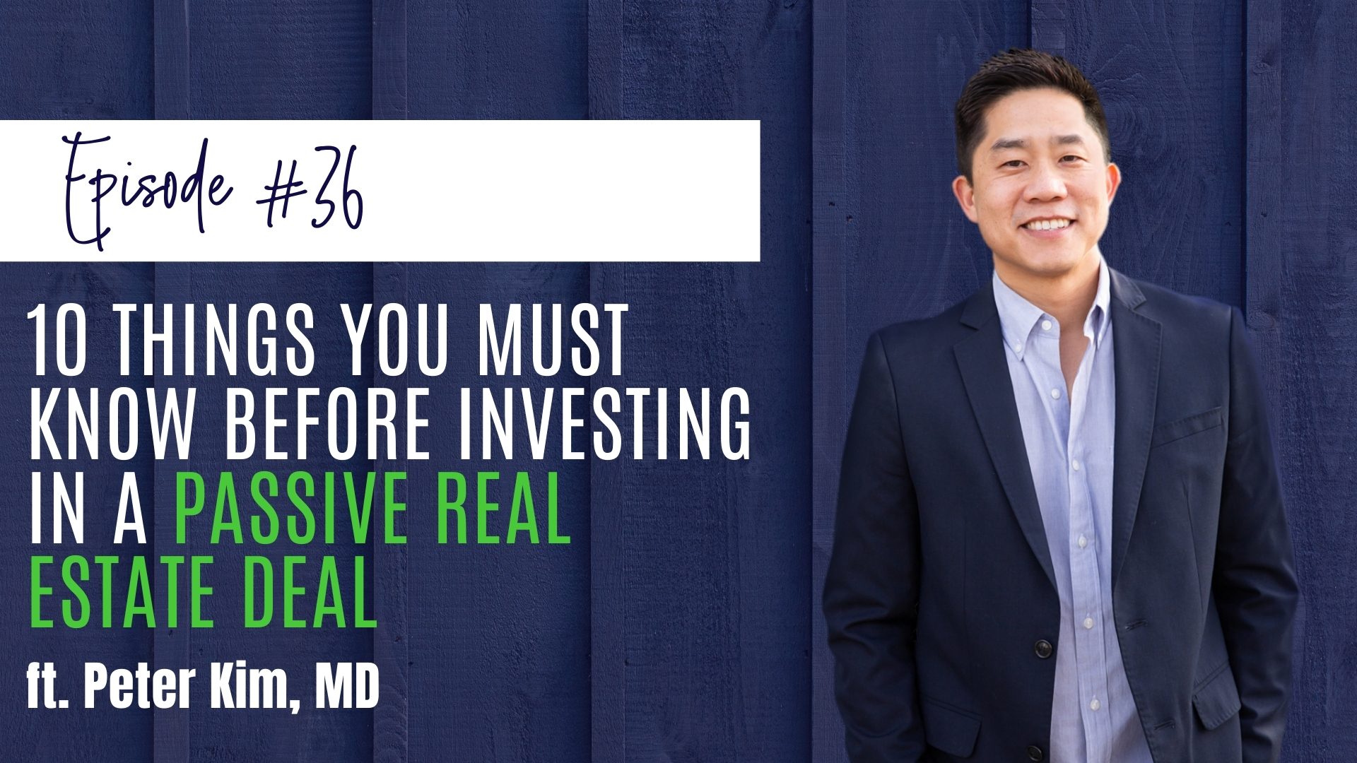 10 Things You MUST Know Before Investing in a Passive Real Estate Deal