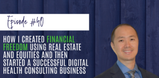 How I Created Financial Freedom Using Real Estate and Equities
