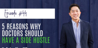 #44 5 Reasons Why Doctors Should Have a Side Hustle