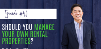 #45 Should You Manage Your Rental Properties