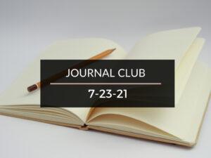 Journal Club 07/23/21
