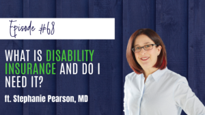 What is Disability Insurance and Do I Need It ft Stephanie Pearson