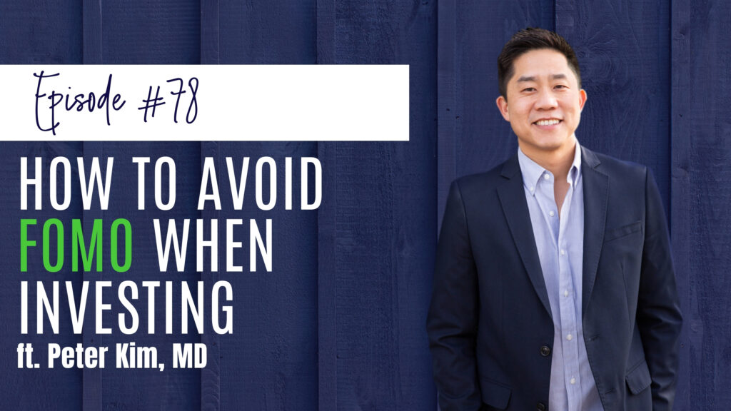 # 78 How to Avoid FOMO When Investing